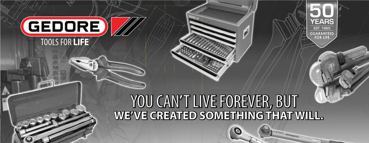 Gedore, You can live forever but we've created something that will.
